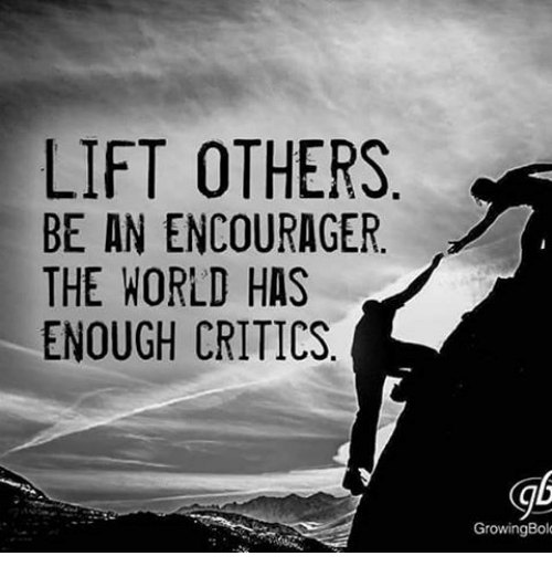 lift-others-be-an-encourager-the-world-has-enough-critics-15628017